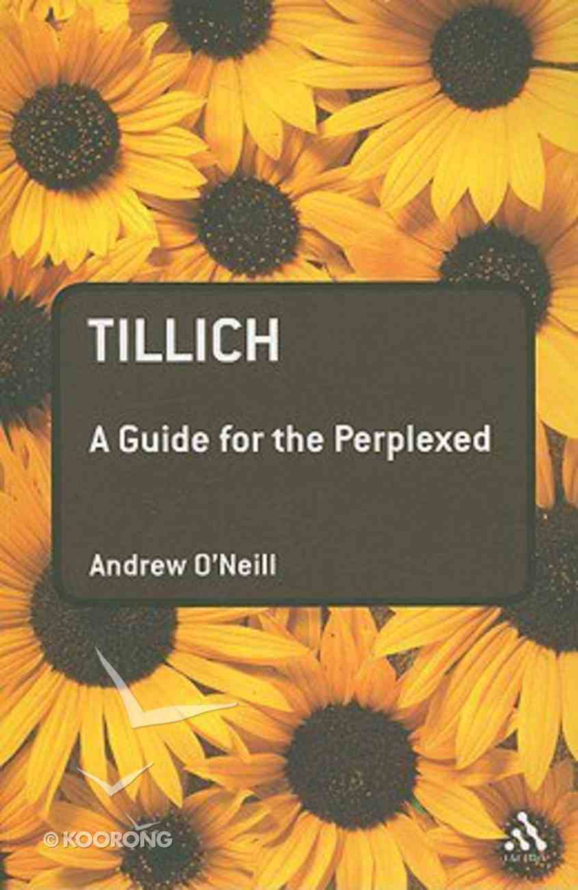 Tillich (Guides For The Perplexed Series) Paperback