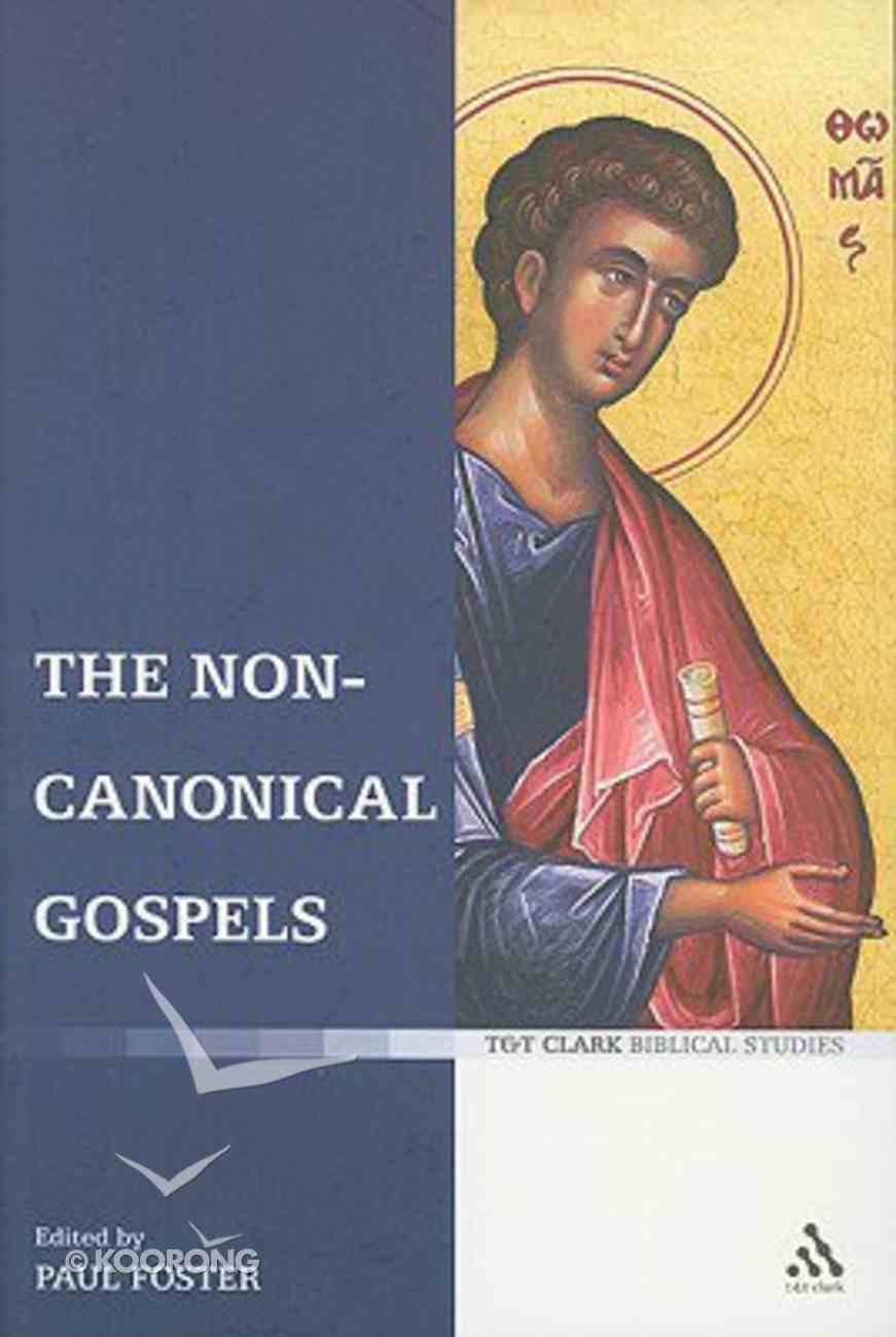 The Non-Canonical Gospels Paperback