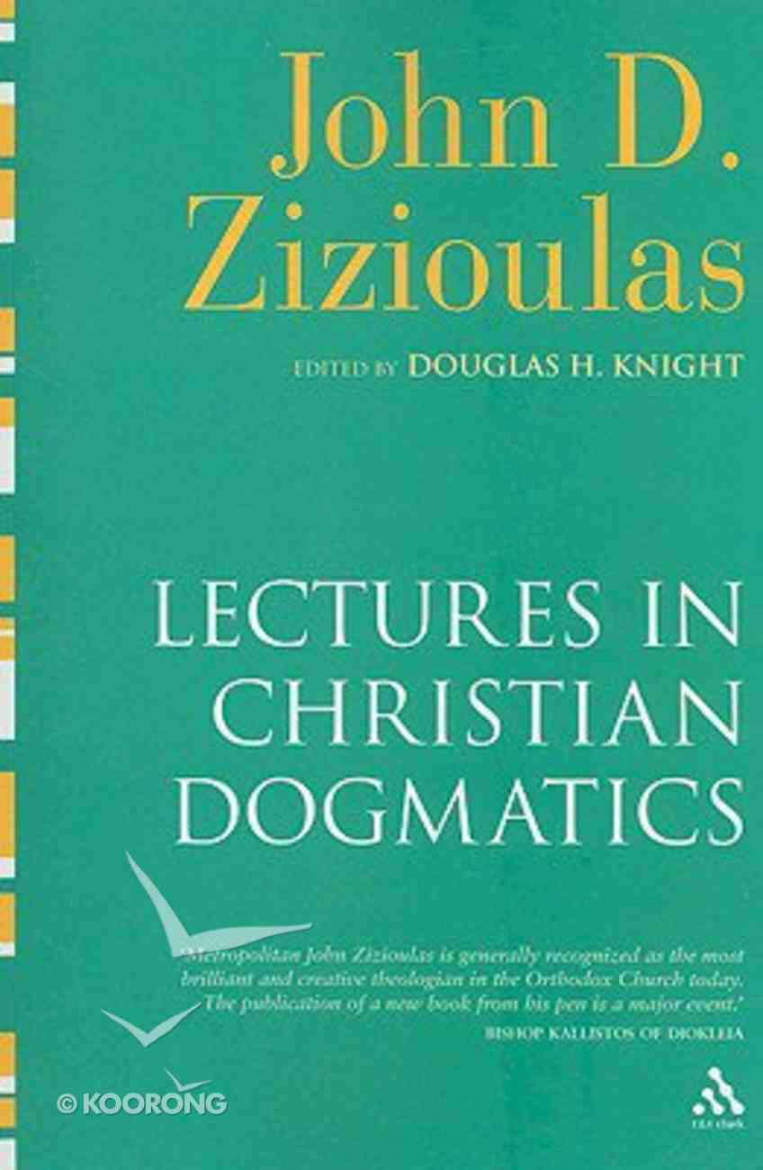 Lectures in Christian Dogmatics Paperback