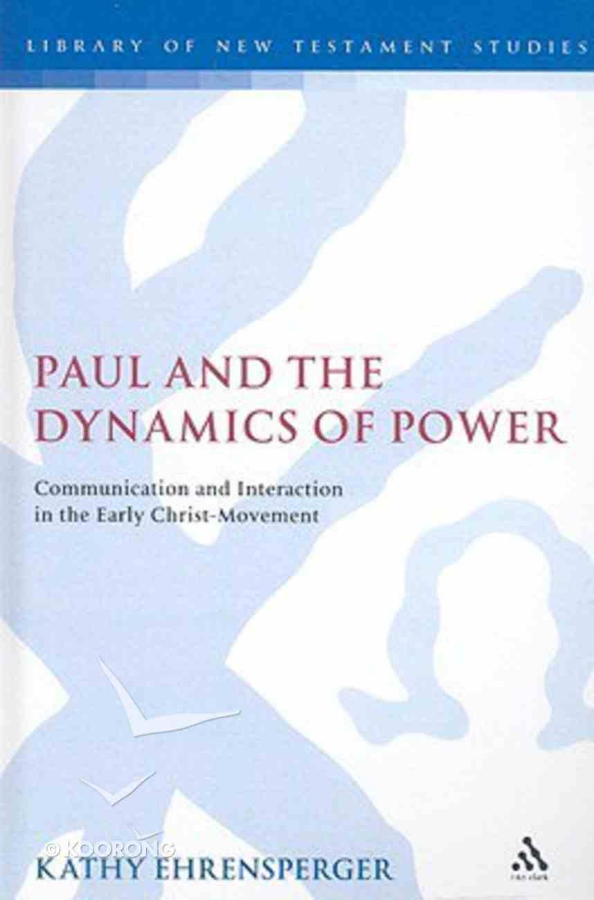Paul and the Dynamics of Power Hardback
