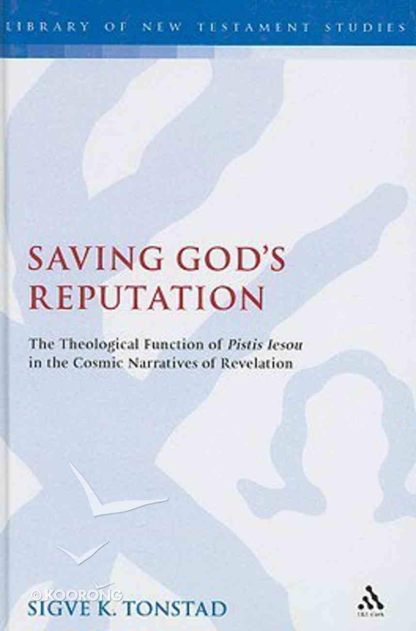 Saving God's Reputation Hardback