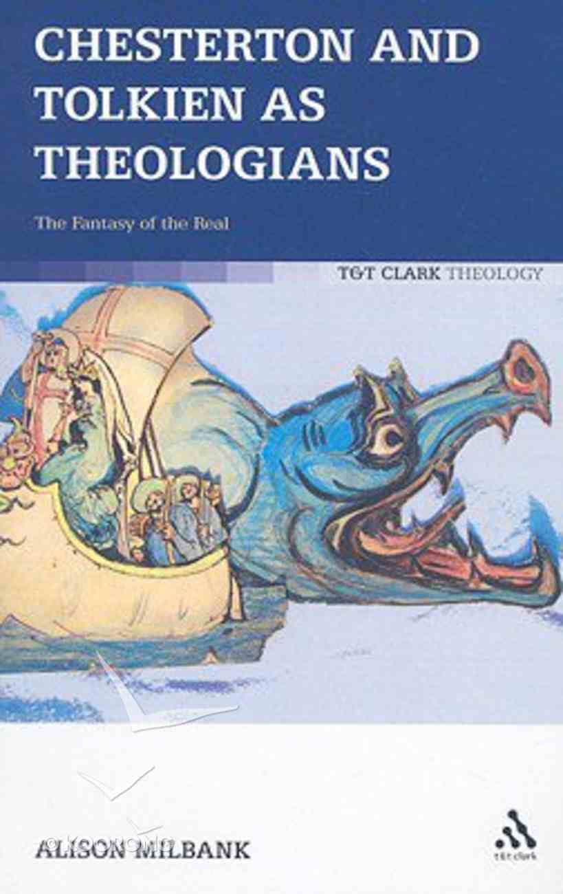 Chesterton and Tolkien as Theologians Paperback