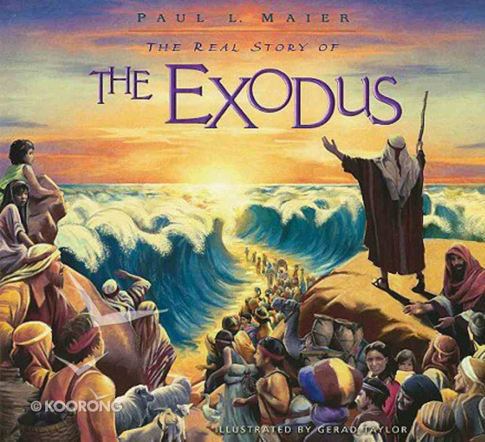The Real Story of the Exodus Hardback