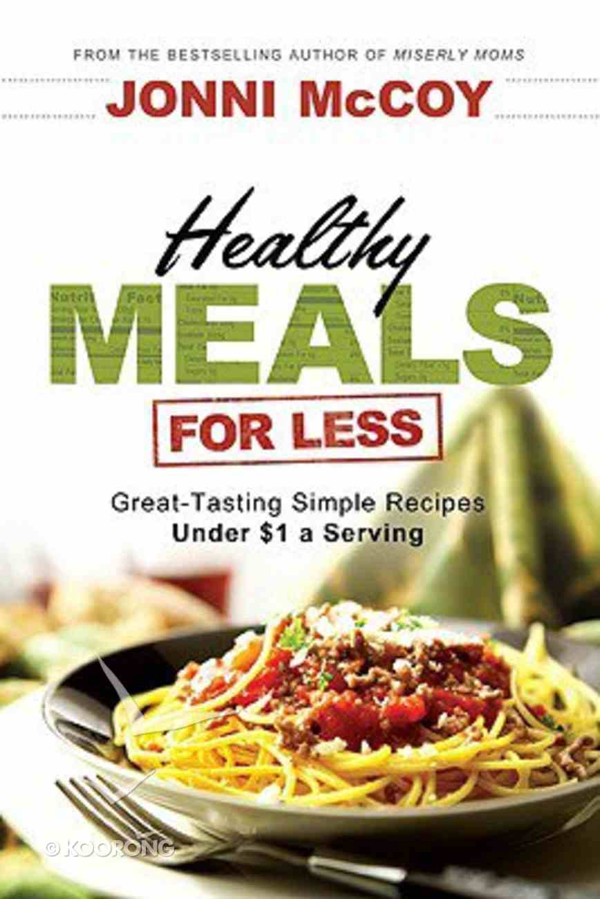 Healthy Meals For Less Paperback