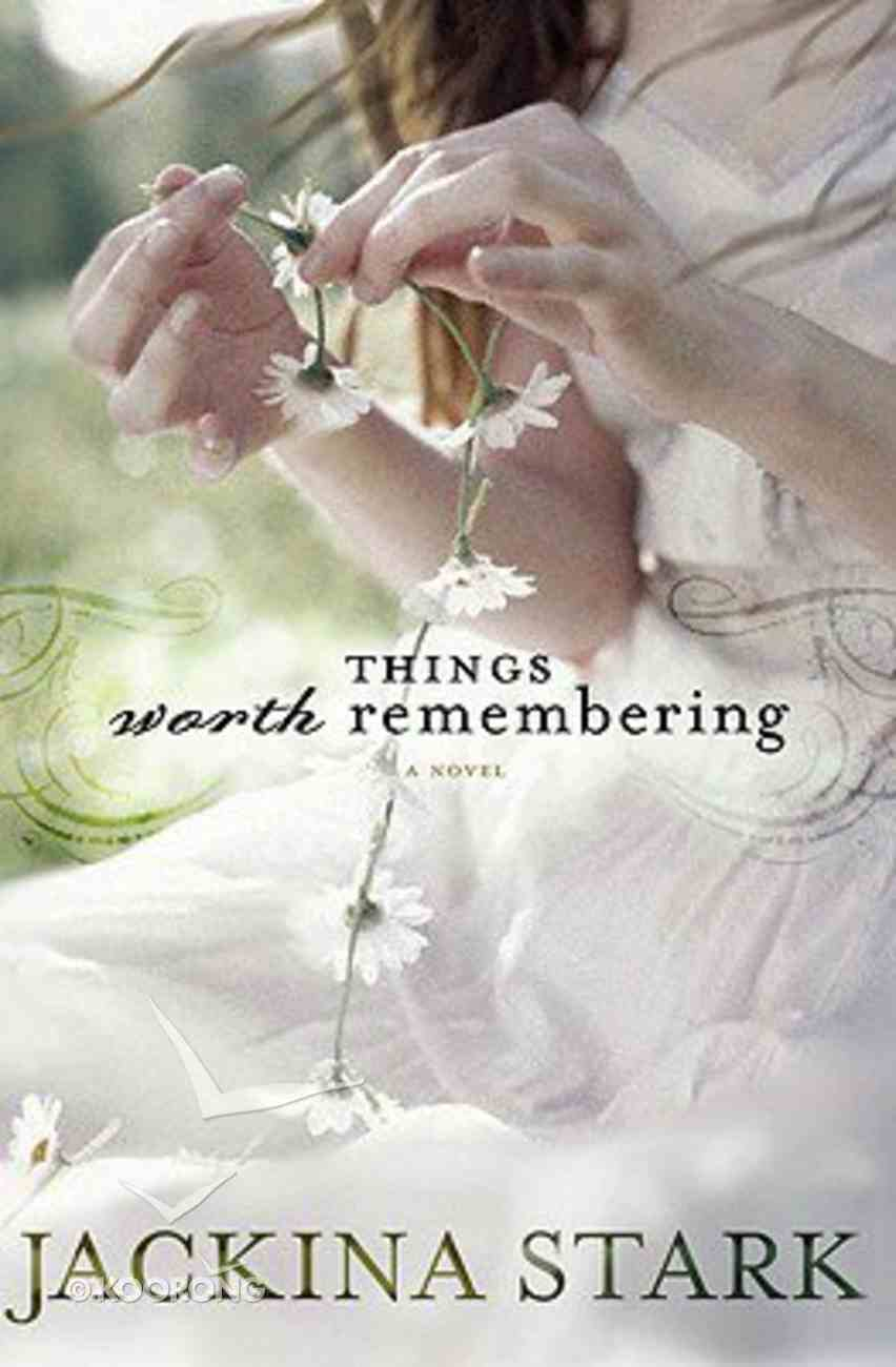 Things Worth Remembering Paperback