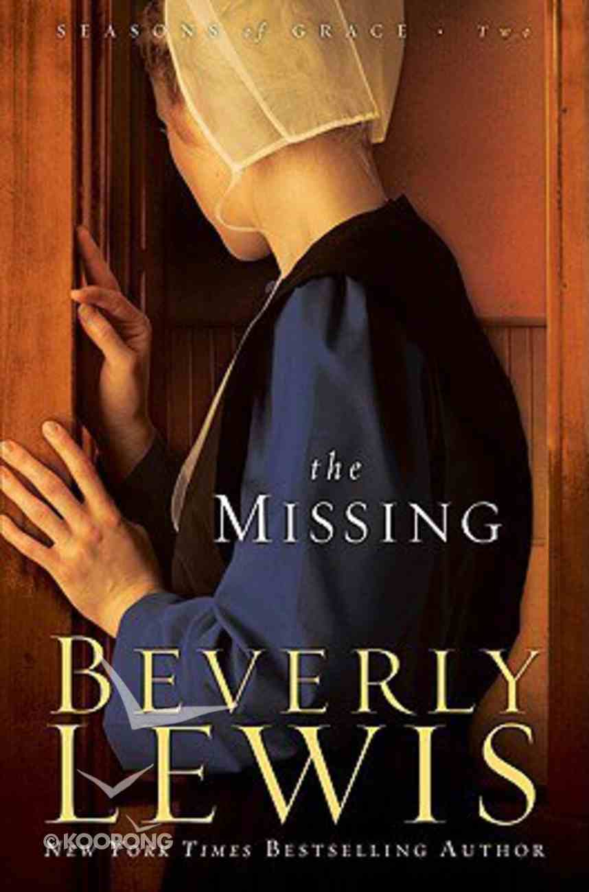 The Missing (Large Print) (#02 in Seasons Of Grace Series) Paperback