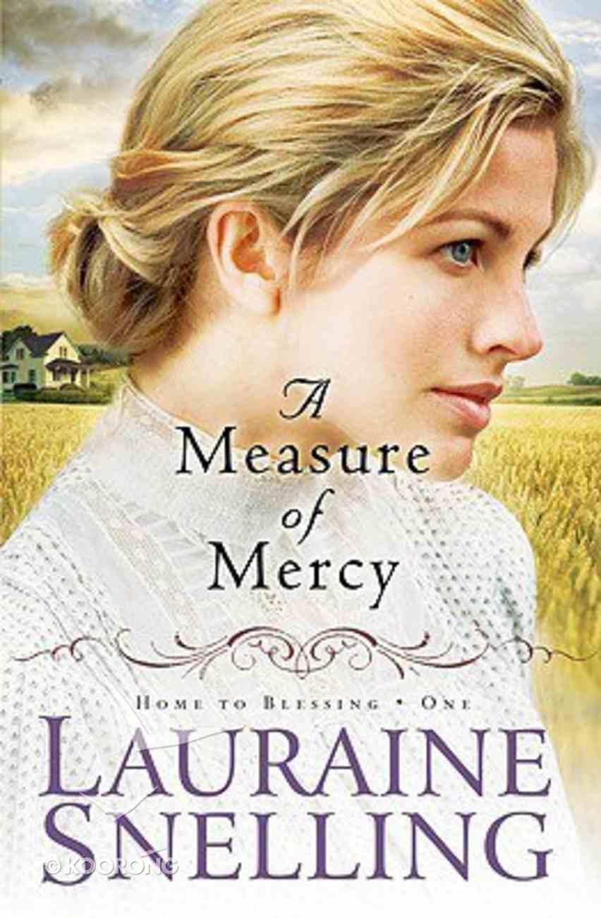 A Measure of Mercy (Large Print) (#01 in Home To Blessing Series) Paperback