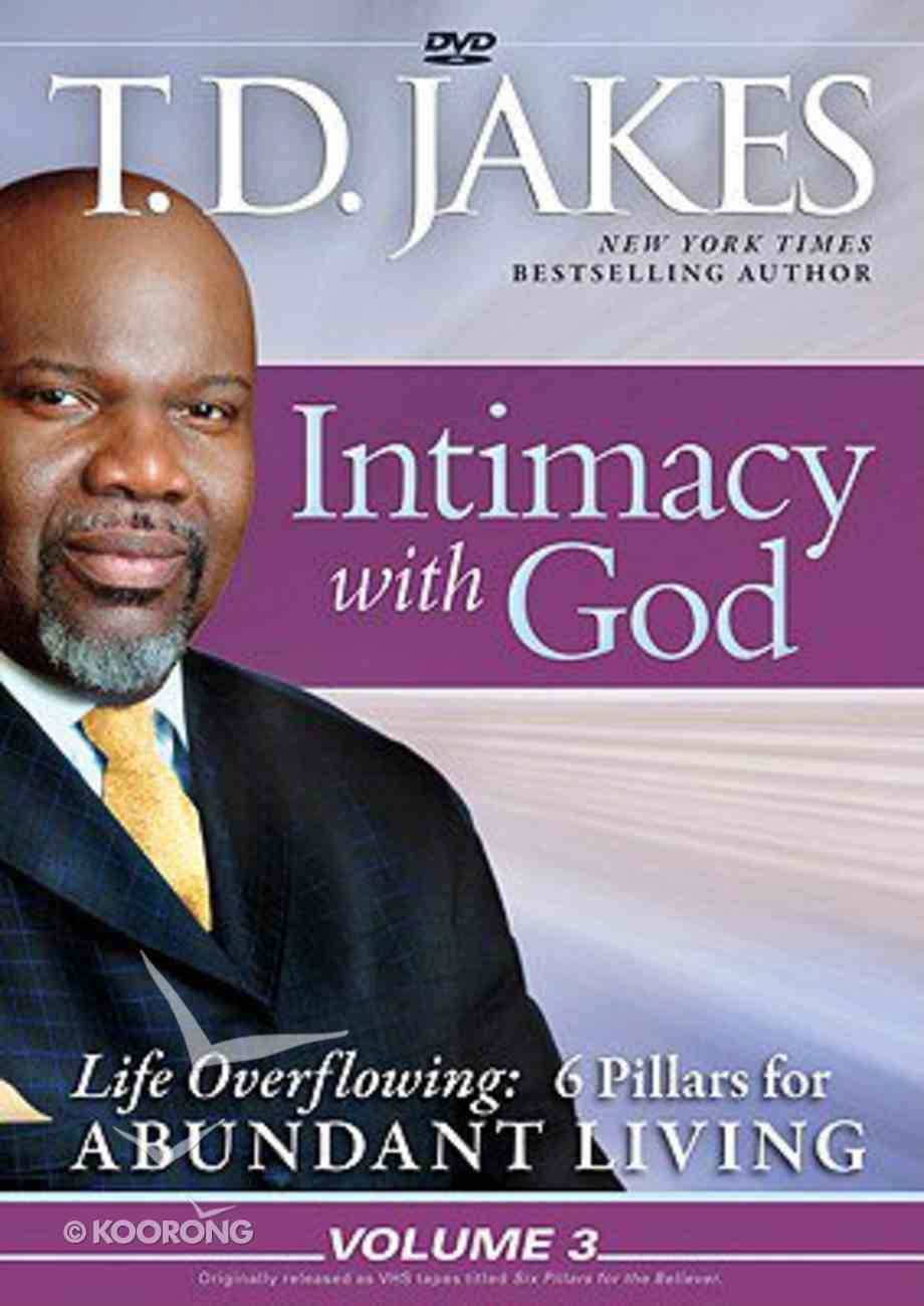 Intimacy With God (#03 in Life Overflowing Series) DVD