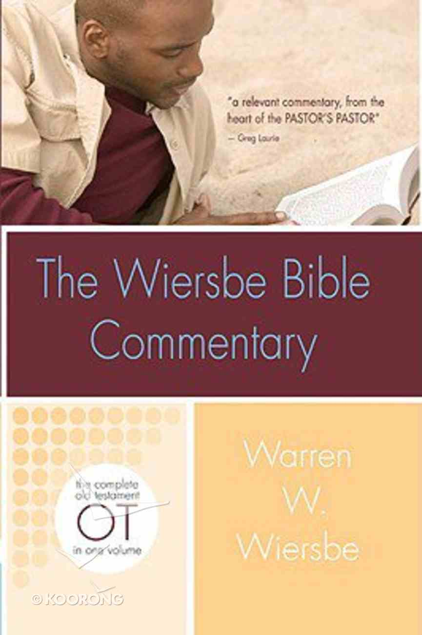 Old Testament (Wiersbe Bible Commentary Series) Hardback