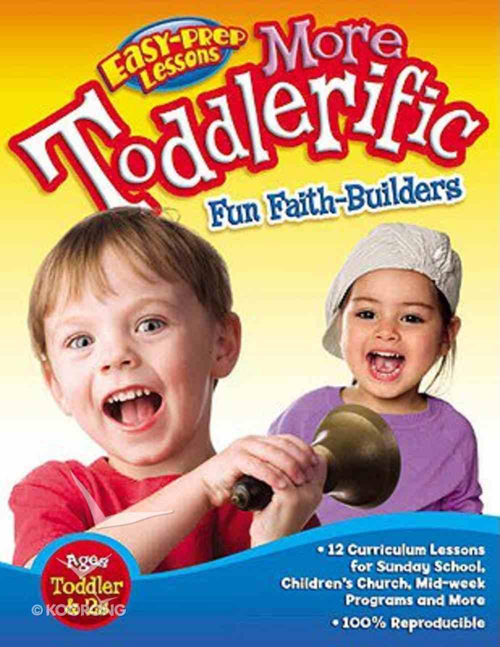 More Toddlerific! Paperback