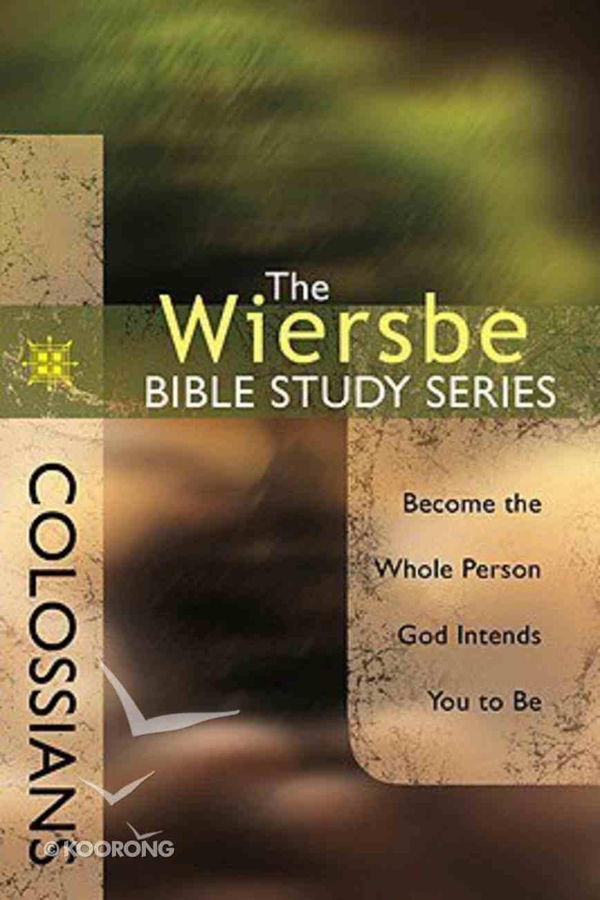 Colossians (Wiersbe Bible Study Series) Paperback