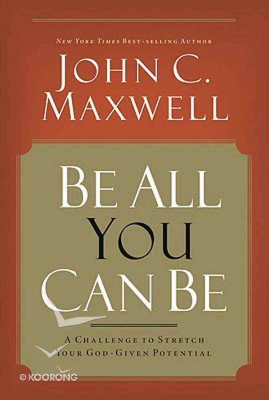 Be All You Can Be Hardback