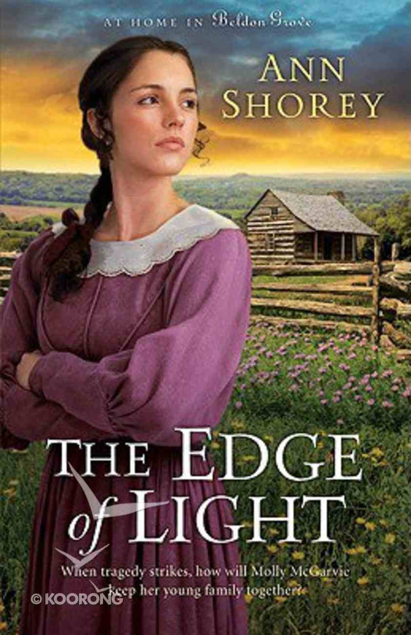 The Edge of Light (#01 in At Home In Beldon Grove Series) Paperback