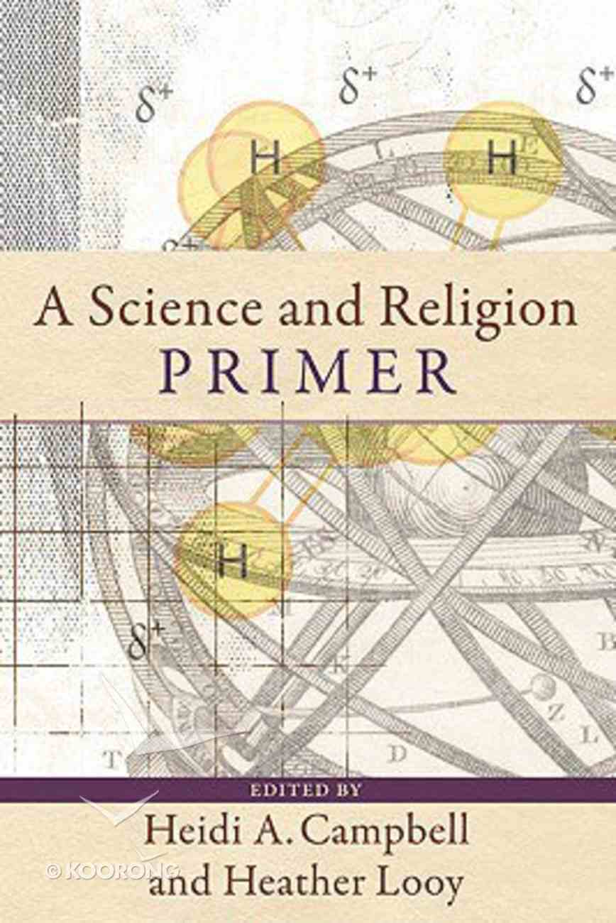 A Science and Religion Primer Paperback