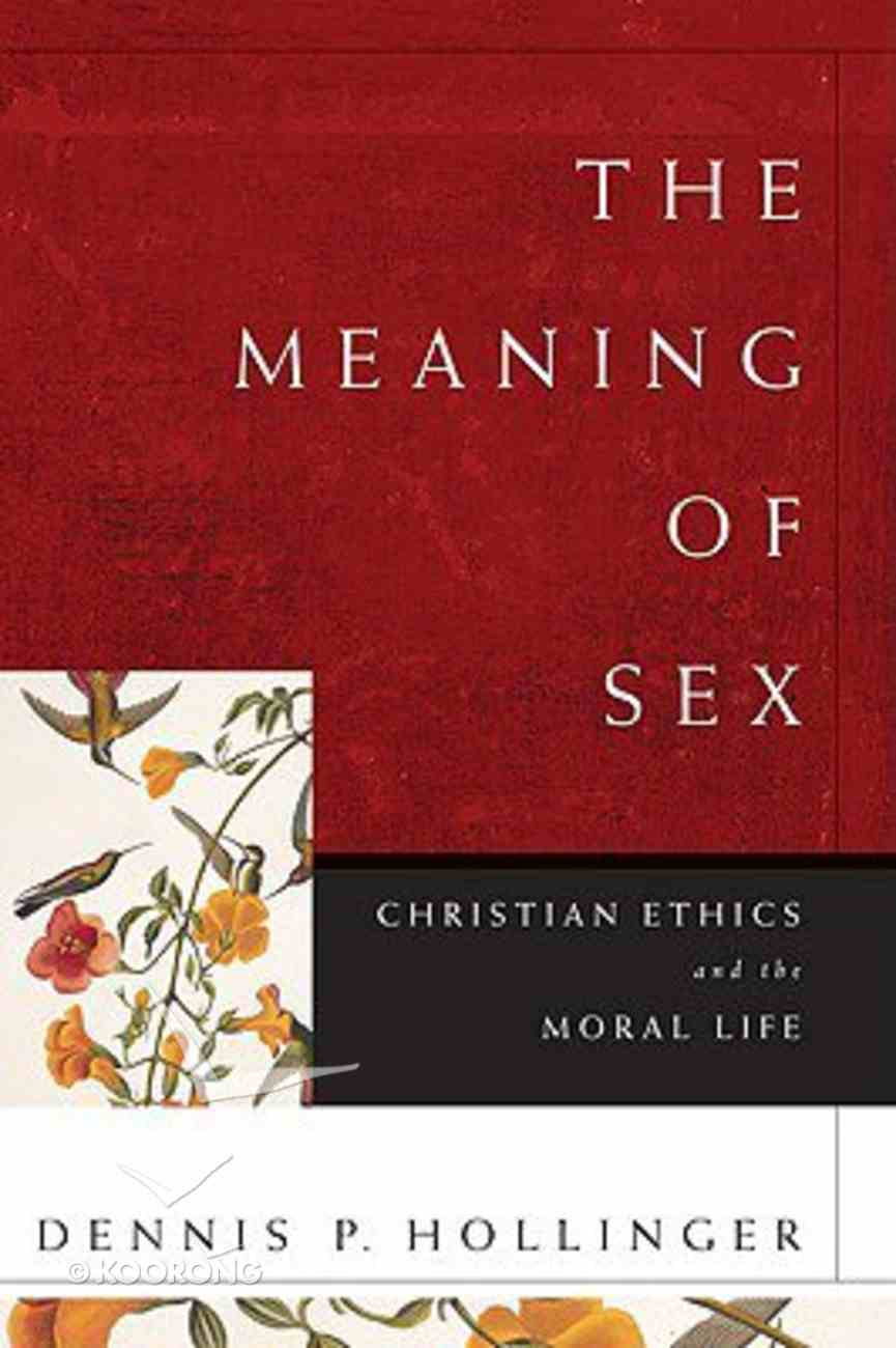 The Meaning of Sex Paperback