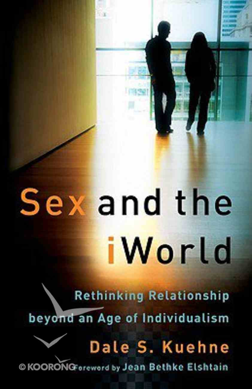 Sex and the Iworld Paperback