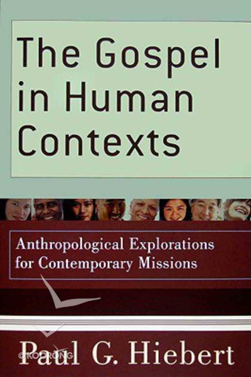 The Gospel in Human Contexts Paperback