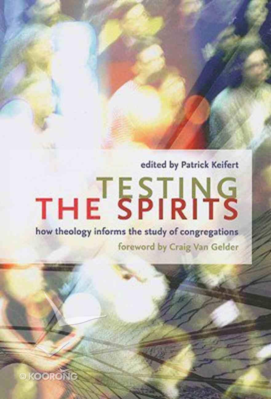 Testing the Spirits Paperback