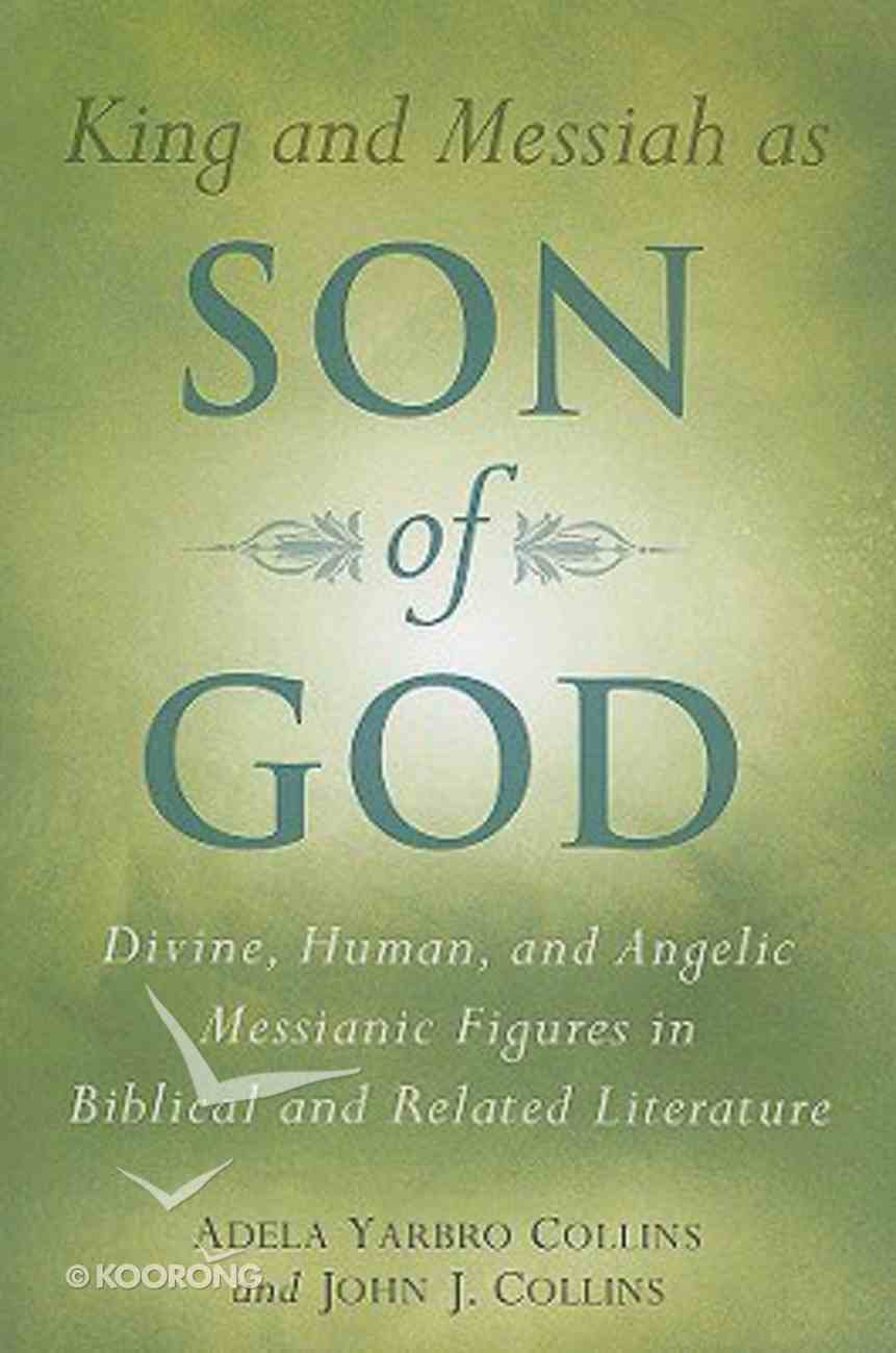 King and Messiah as Son of God Paperback