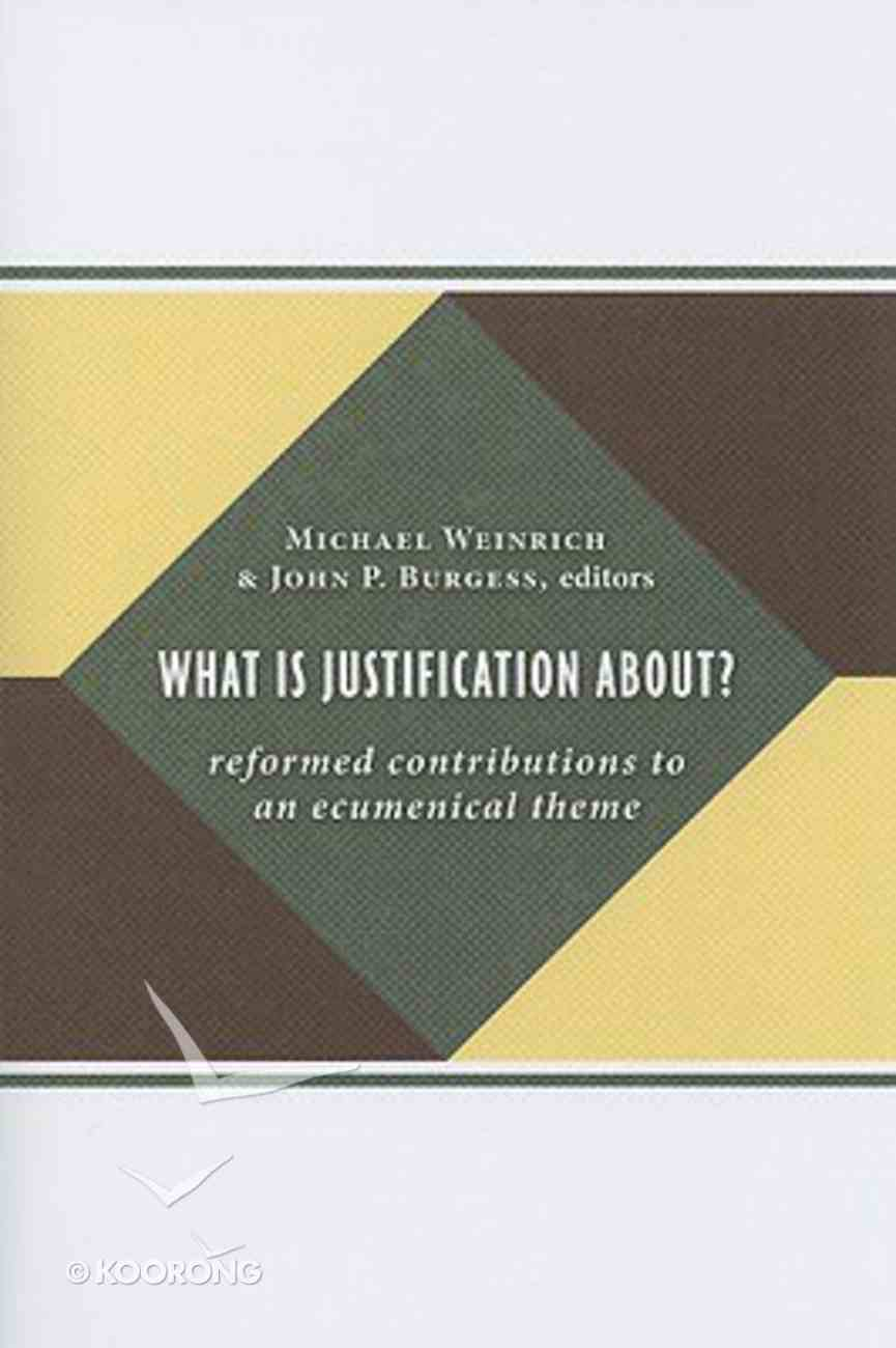 What is Justification About? Paperback