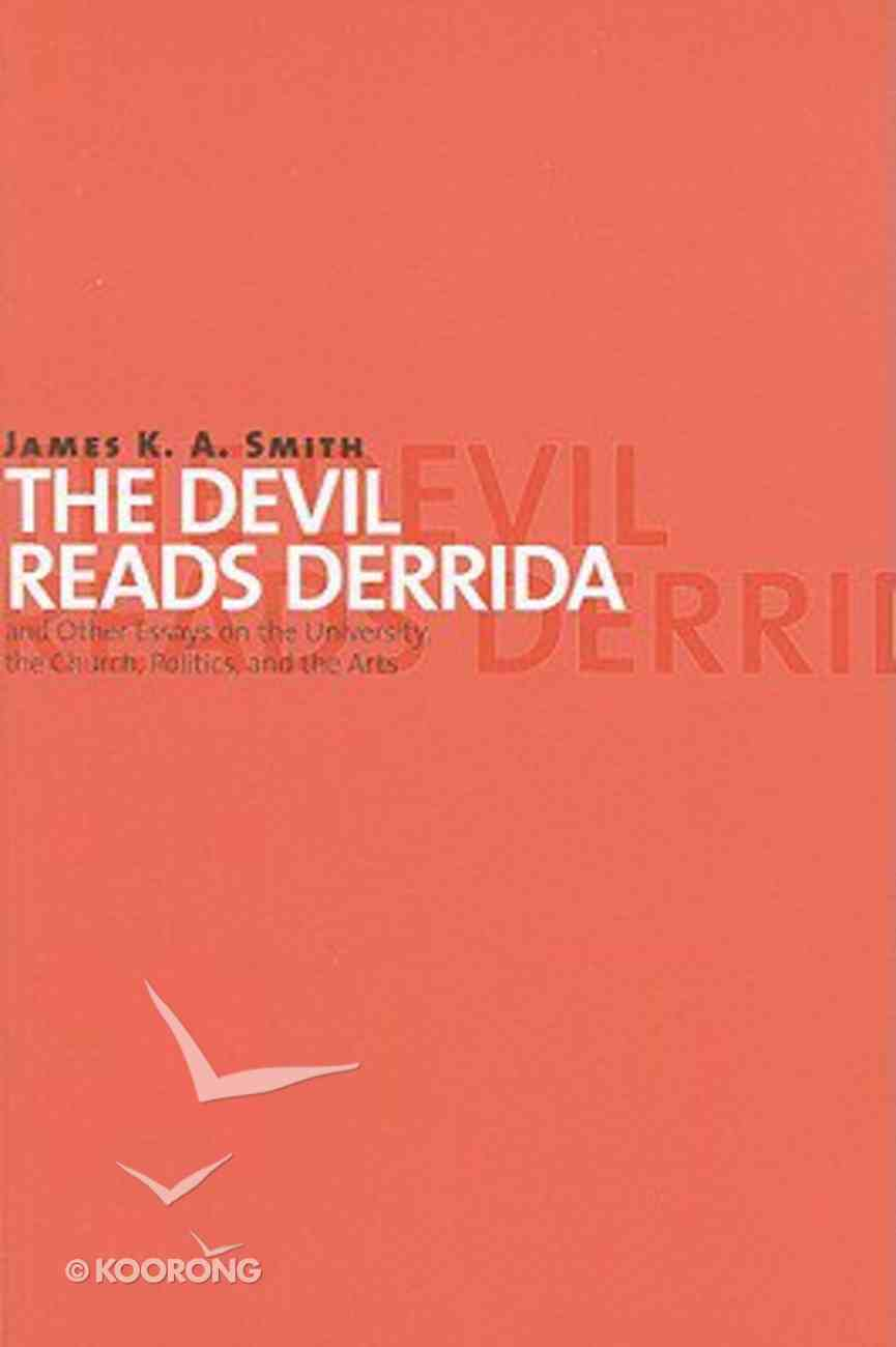 The Devil Reads Derrida Paperback
