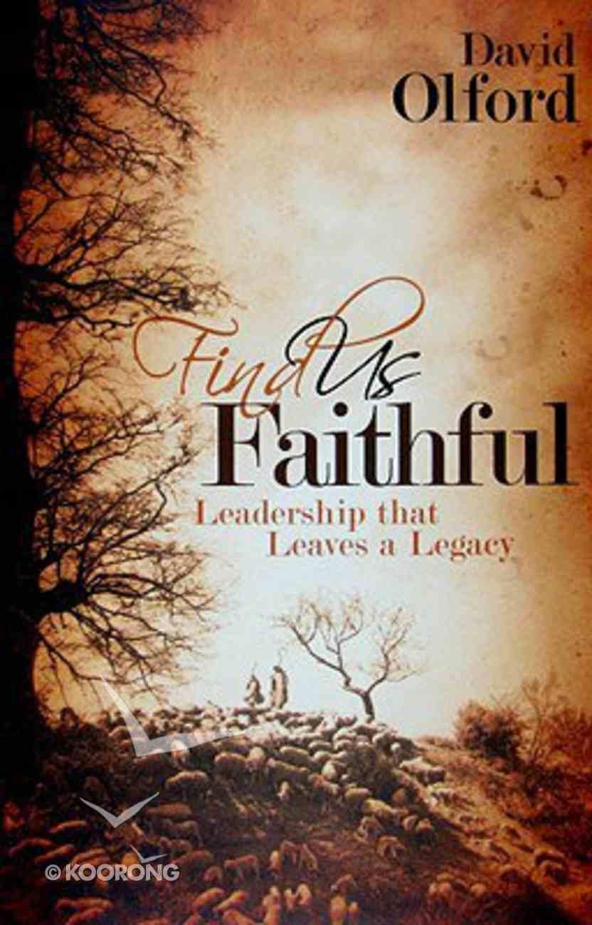 Find Us Faithful Paperback