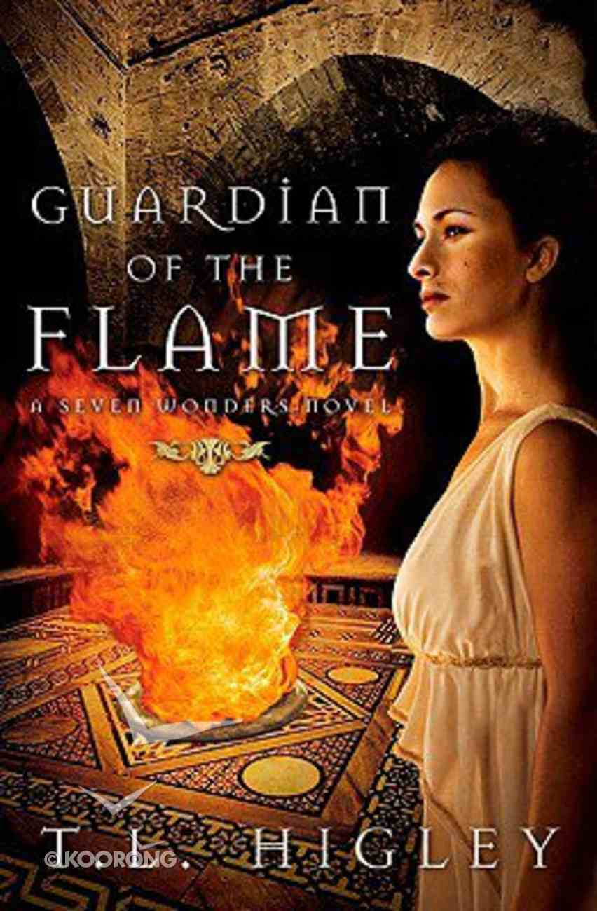 Seven Wonders #03: Guardian of the Flame Paperback