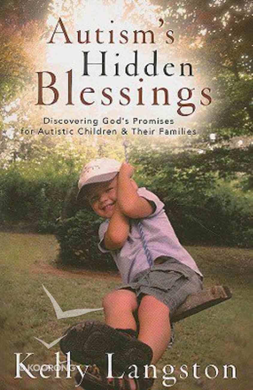 Autism's Hidden Blessings Paperback