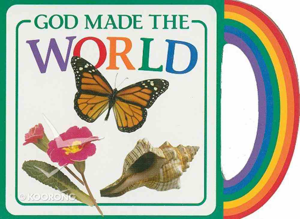 God's Gifts to Me: God Made the World Board Book