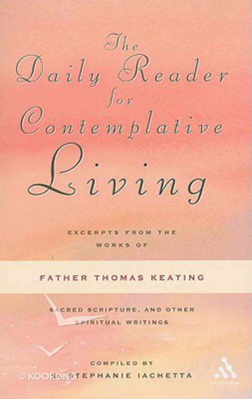 The Daily Reader For Contemplative Living Paperback
