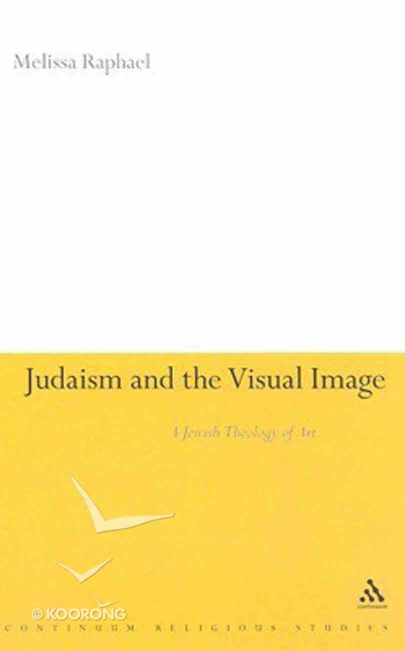 Judaism and the Visual Image Hardback