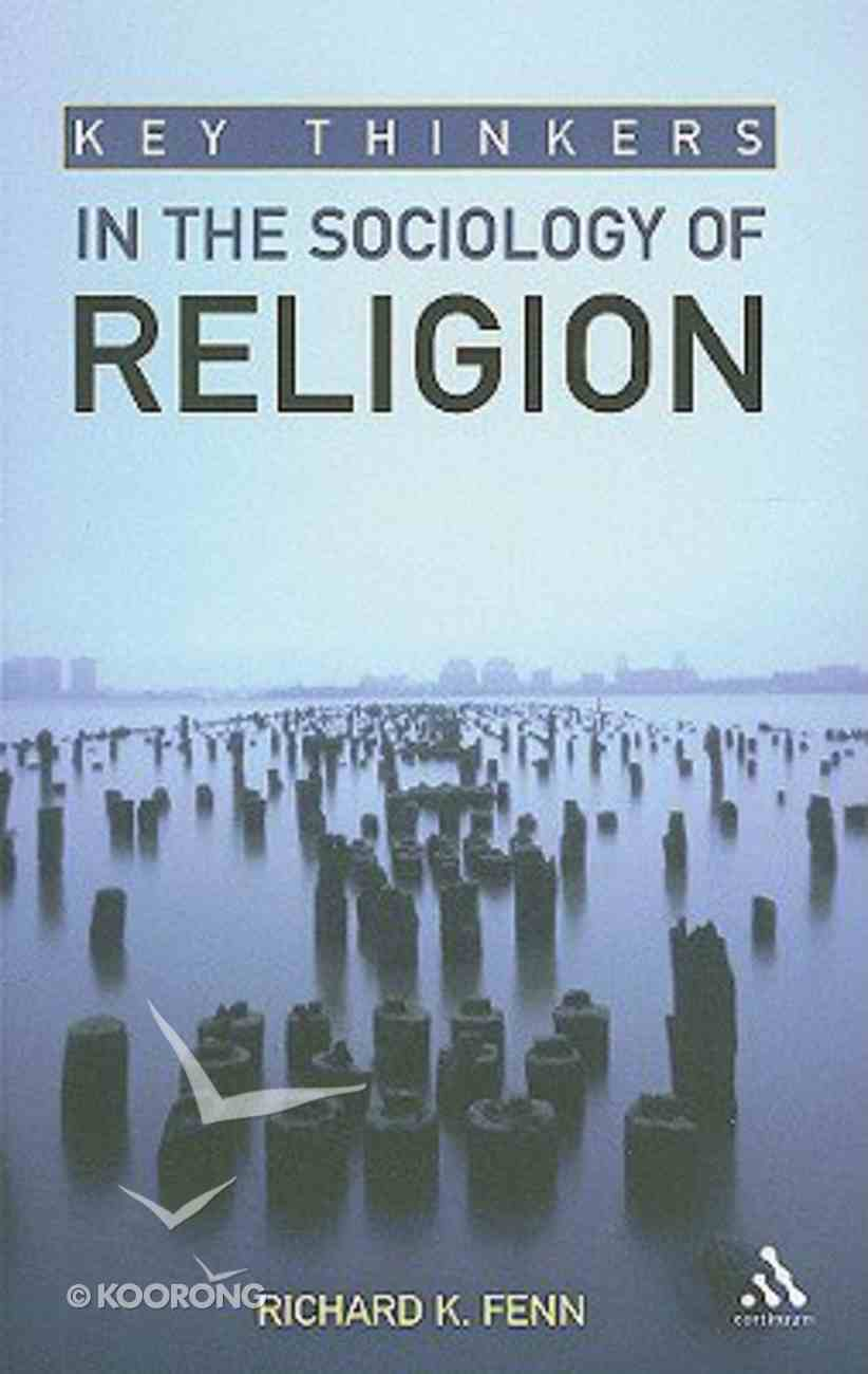 Key Thinkers in the Sociology of Religion Paperback