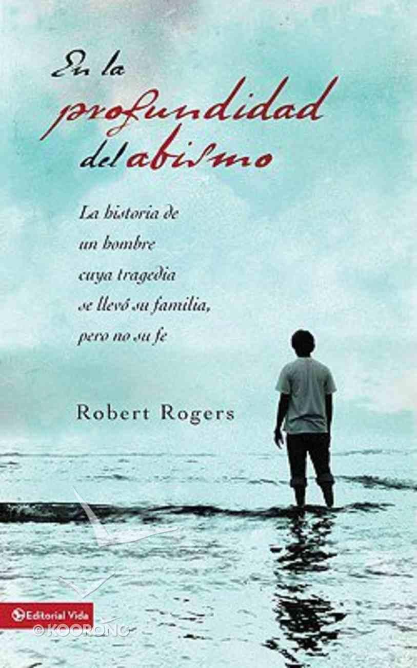 En La Profundidad Del Abismo (Into The Deep) Paperback