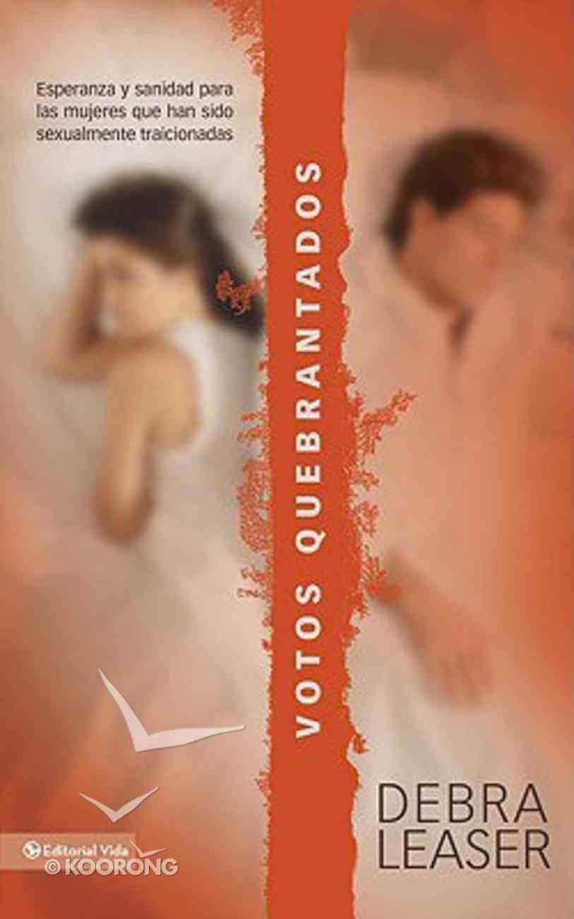 Votos Quebrantados (Shattered Vows) Paperback