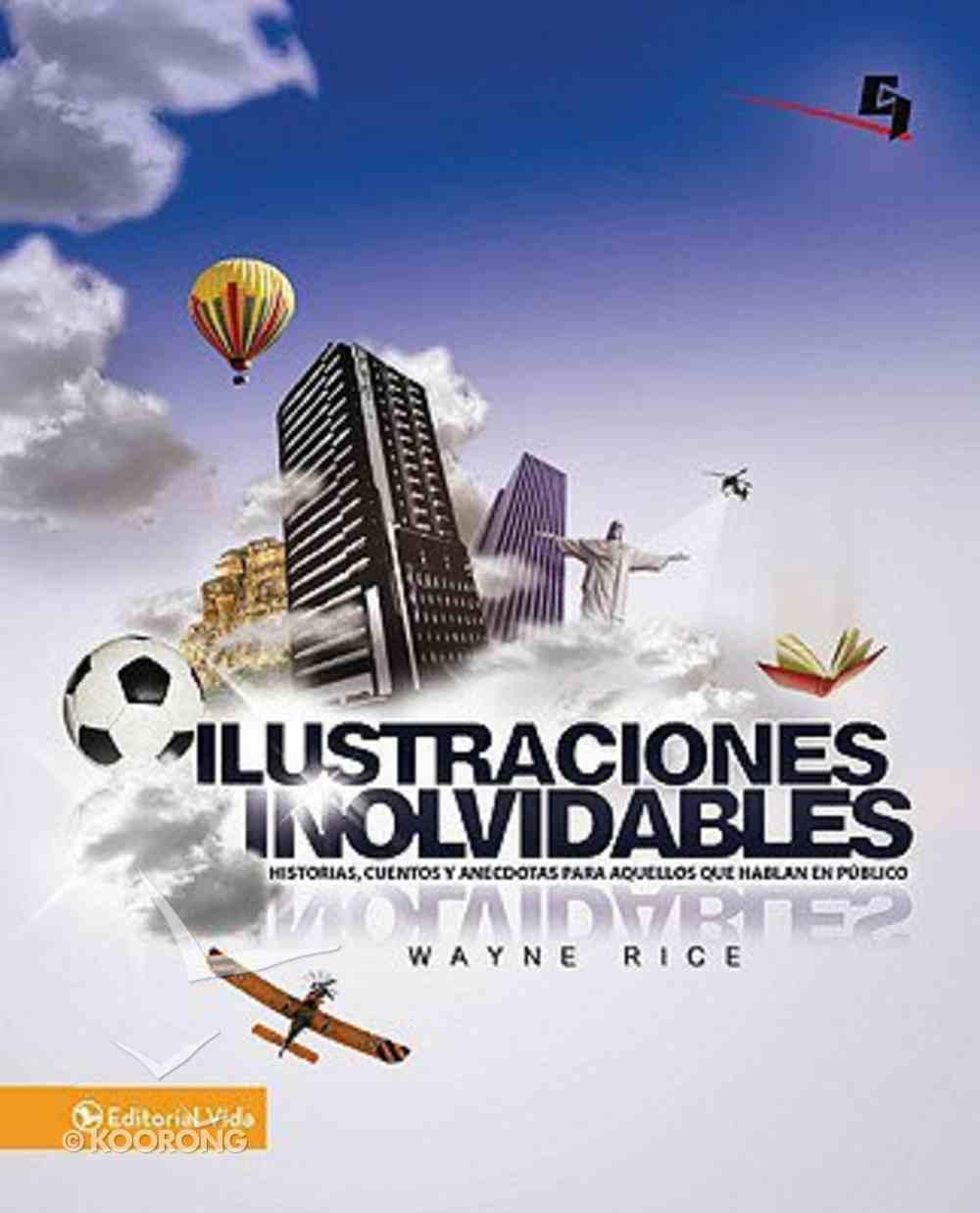 Illustraciones Inolvidables (Hot Illustrations For Youth Talks) Paperback