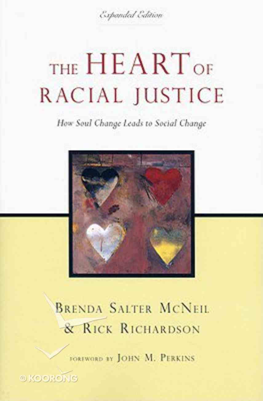The Heart of Racial Justice (Expanded Edition) Paperback
