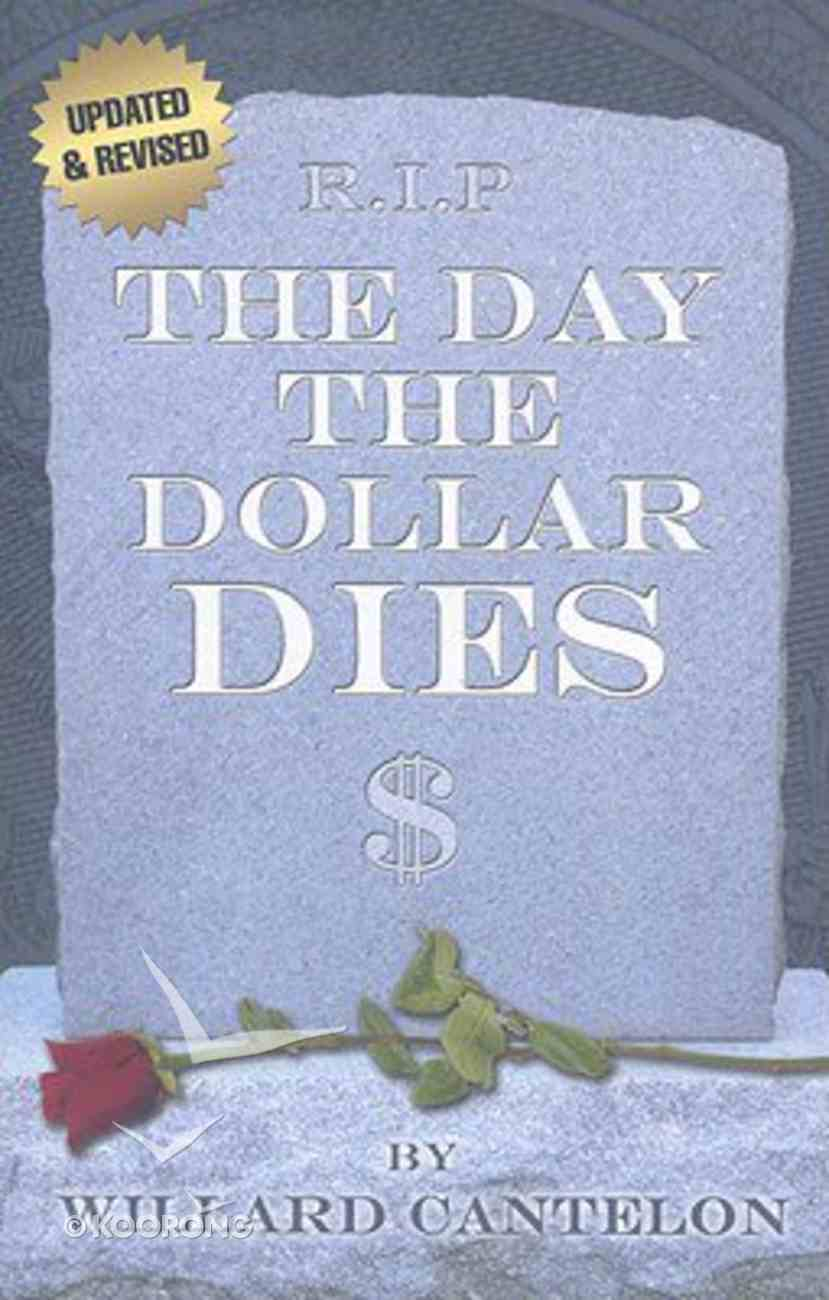 The Day the Dollar Dies Paperback