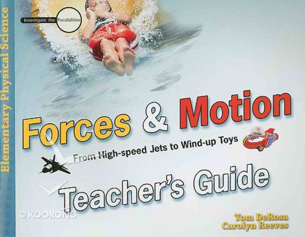 Forces and Motion (Teacher's Guide) (Elementary Science Series) Paperback