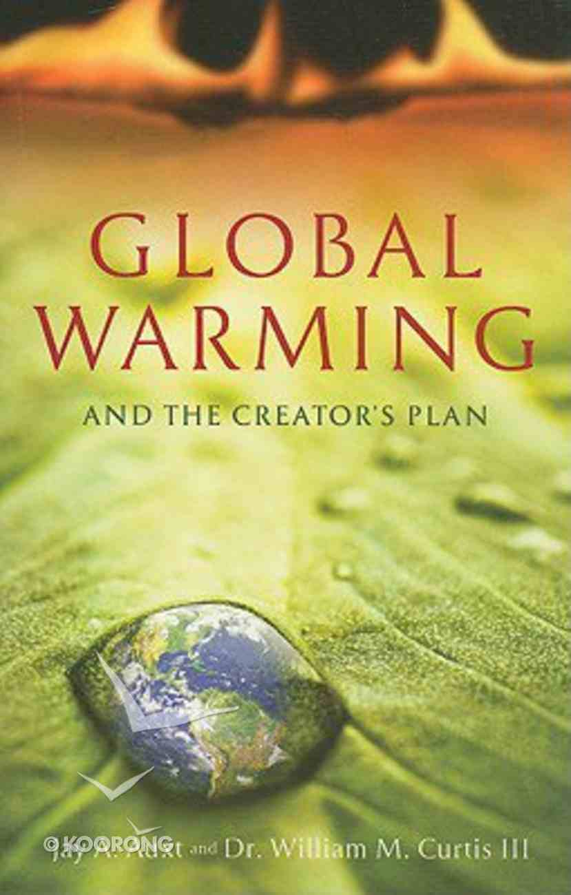 Global Warming and the Creator's Plan Paperback