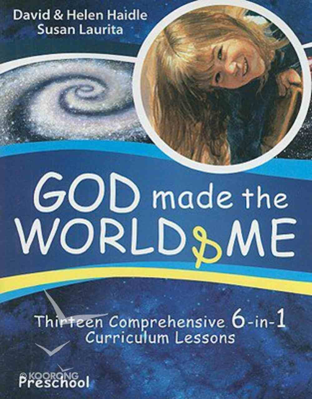 God Made the World and Me (Preschool) Paperback