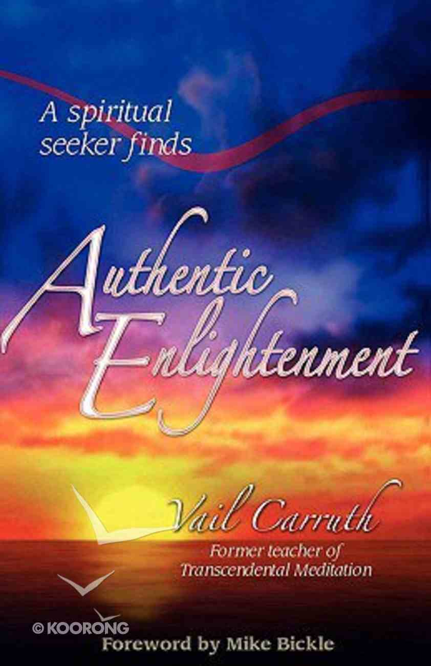 Authentic Enlightenment Paperback