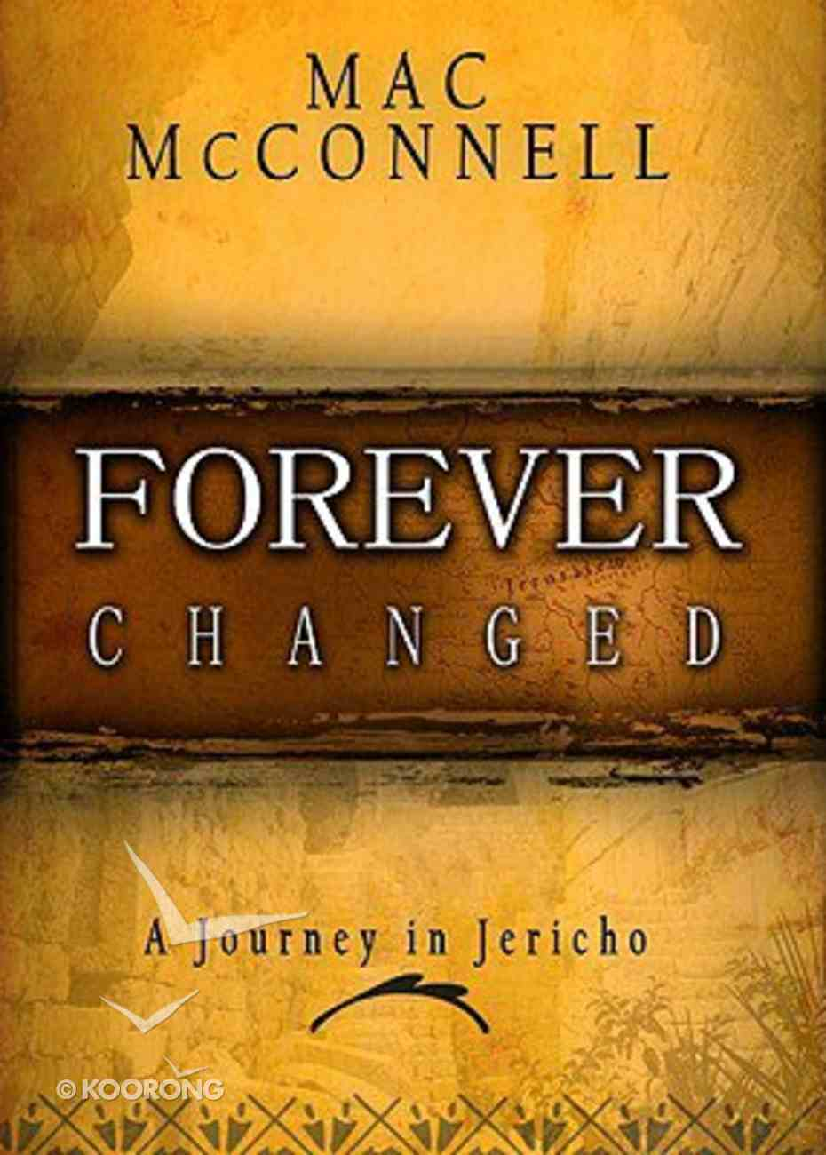Forever Changed (#04 in The Journeys Series) Hardback