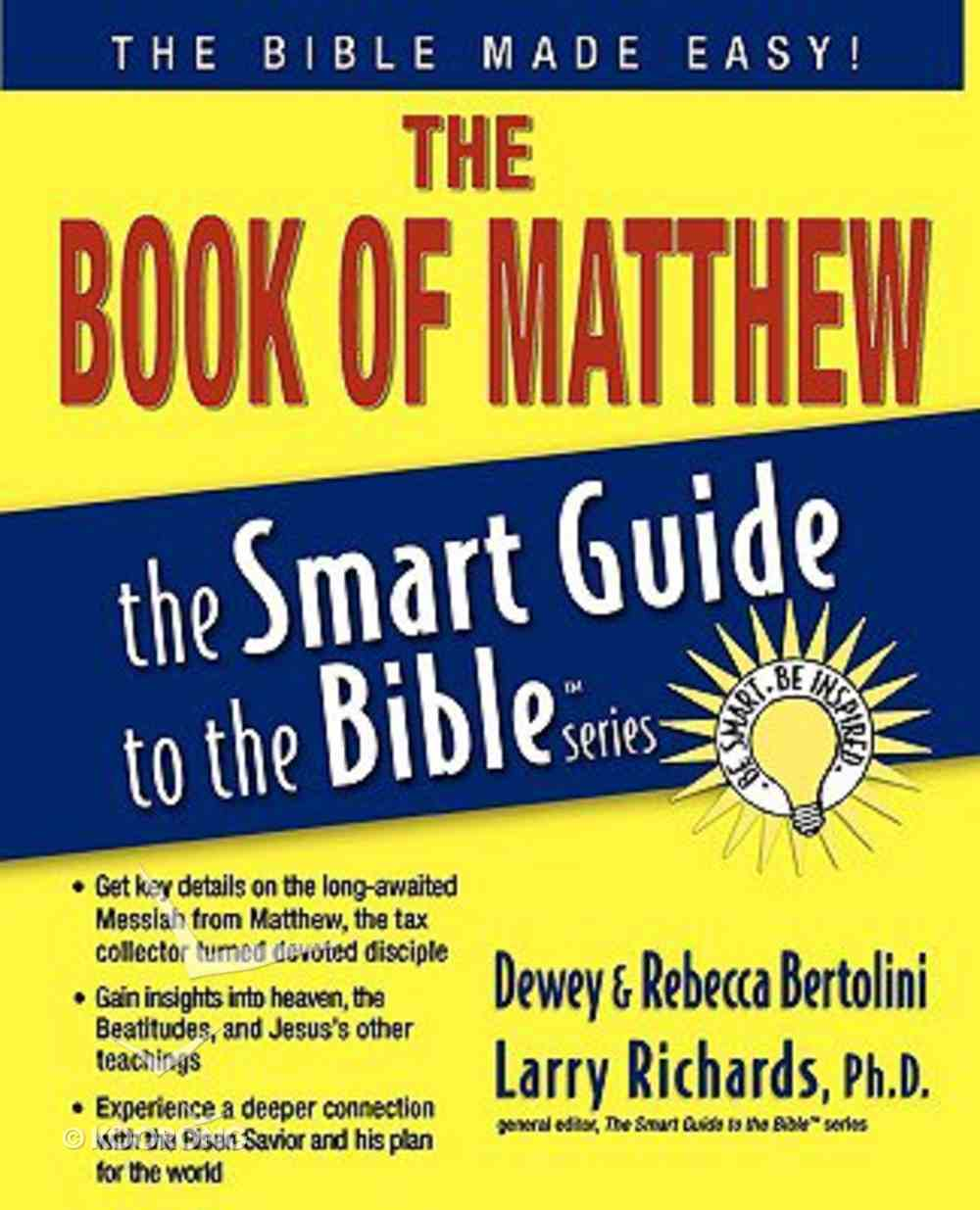 The Book of Matthew (Smart Guide To The Bible Series) Paperback