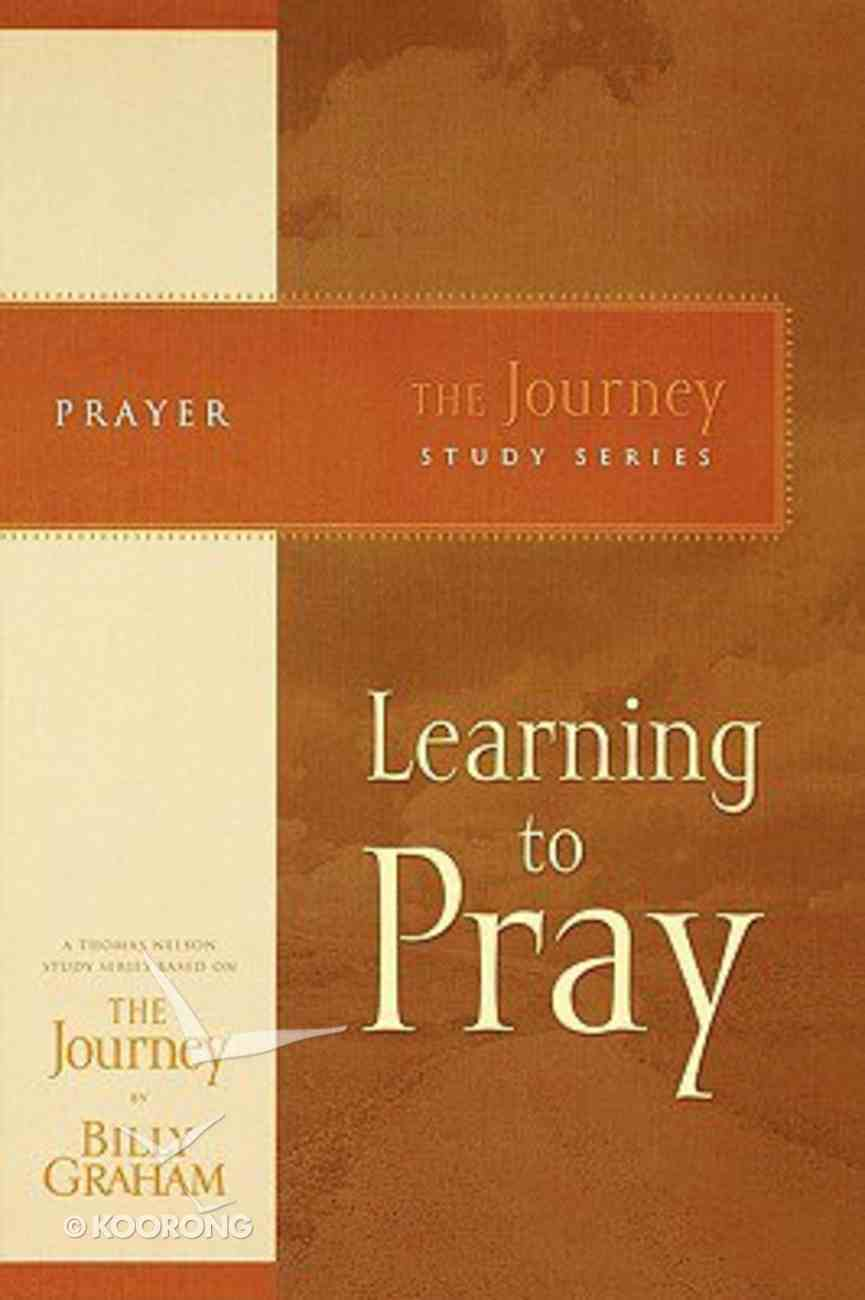 Learning to Pray (Journey Study Series) Paperback
