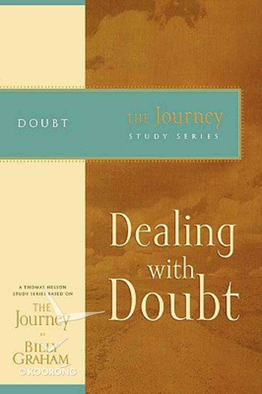 Dealing With Doubt (Journey Study Series) Paperback