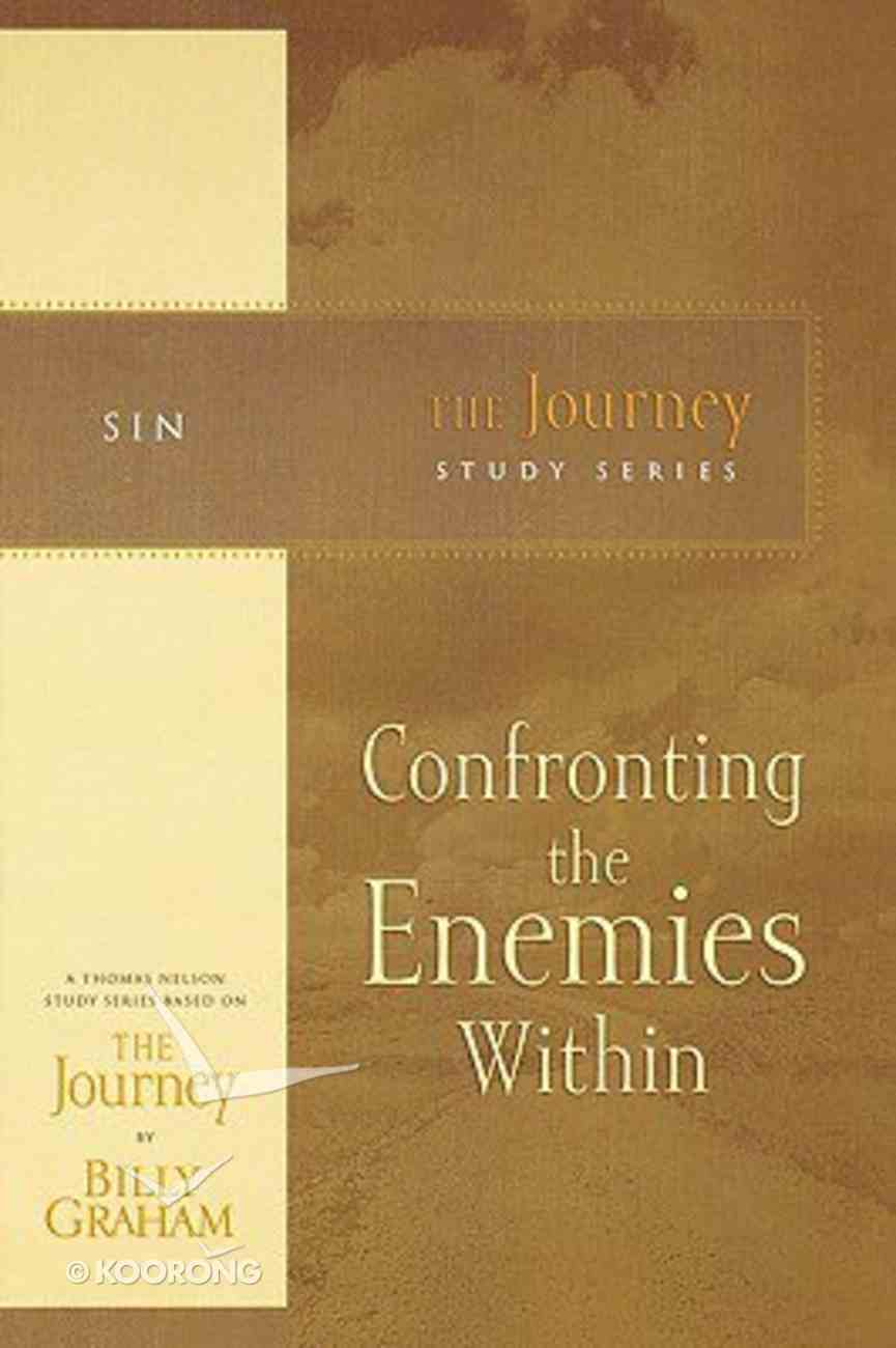 Confronting the Enemies Within (Journey Study Series) Paperback
