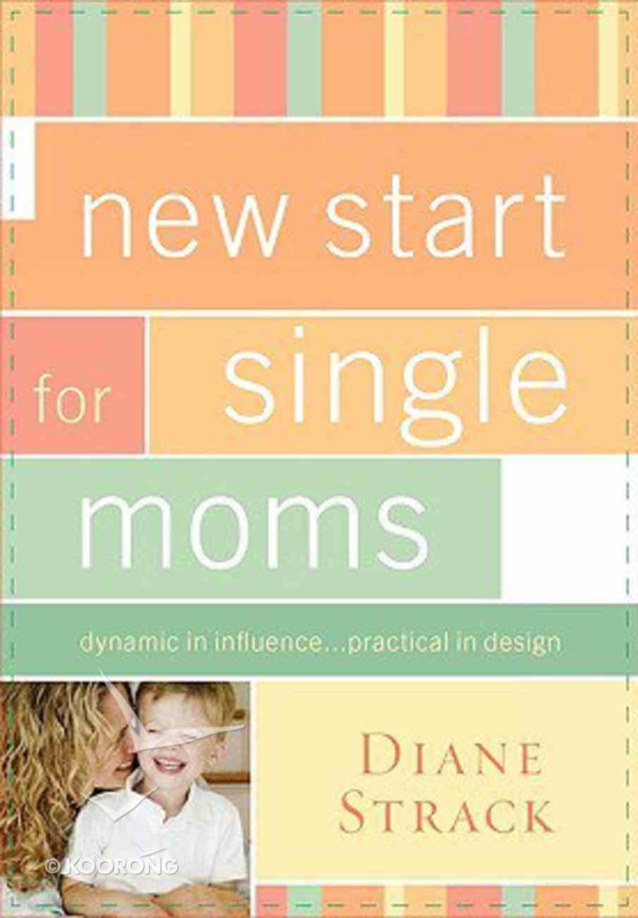 New Start For Single Moms (Participant's Guide) Paperback