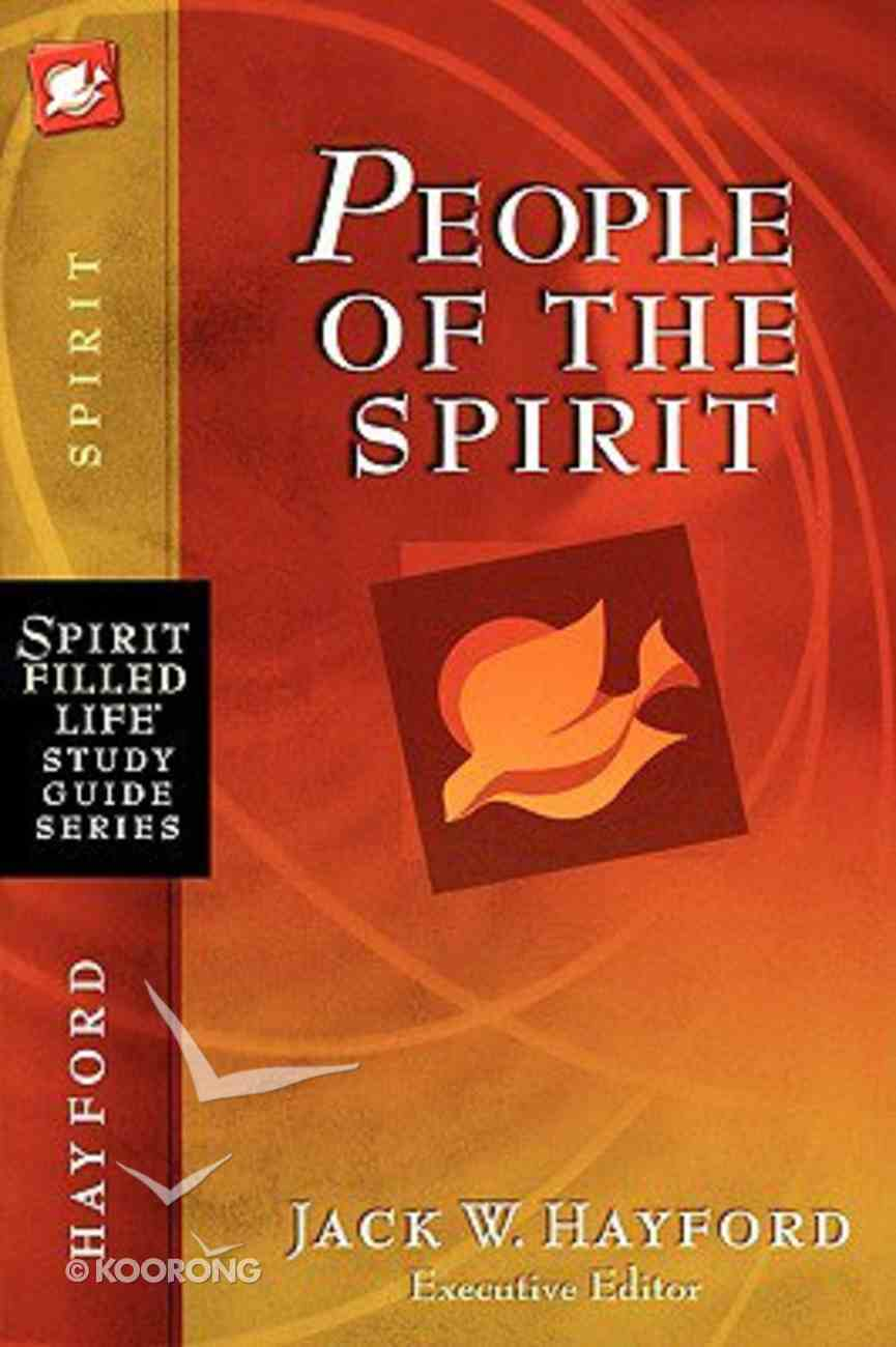 People of the Spirit (Spirit-filled Life Study Guide Series) Paperback