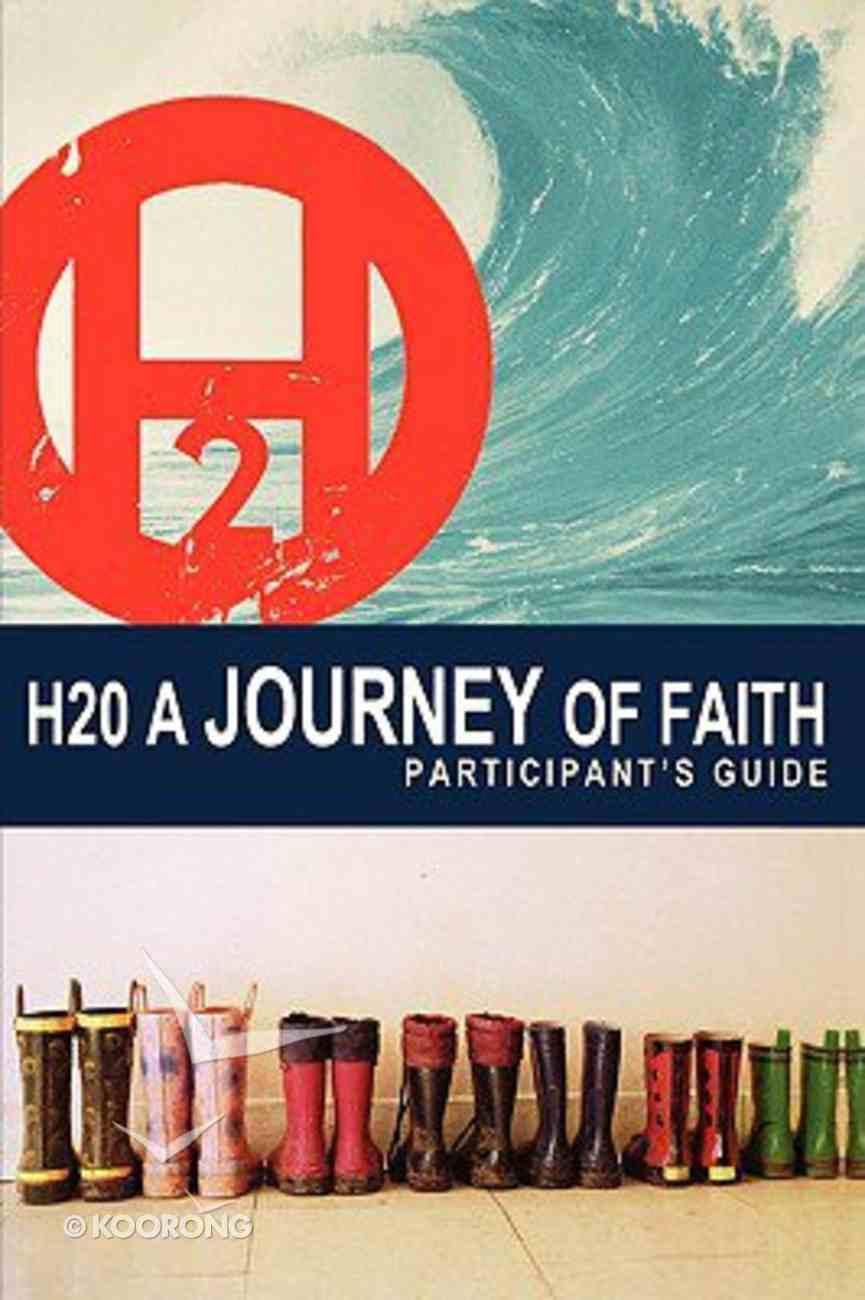 H2O (Participant's Guide) Paperback
