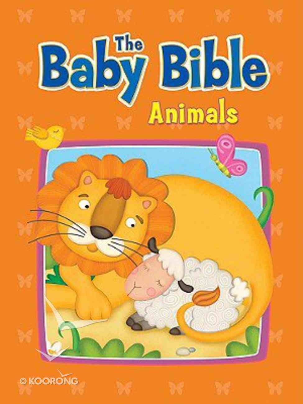 Animals (Baby Bible Series) Board Book